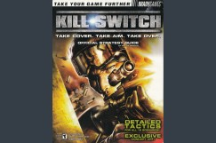 Kill Switch Strategy Guide - Guides | VideoGameX